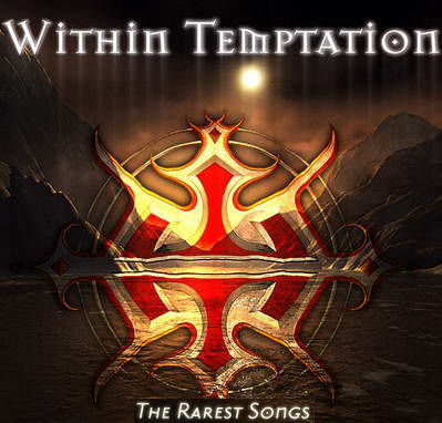 Within Temptation - The Rarest Songs (2009)