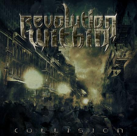 Revolution Within - Collision (2009)