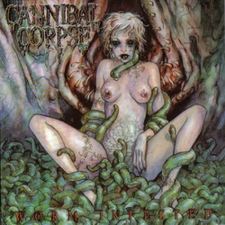 Cannibal Corpse - Worm Infested (2002)