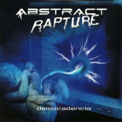 Abstract Rapture - Democadencia (2008)