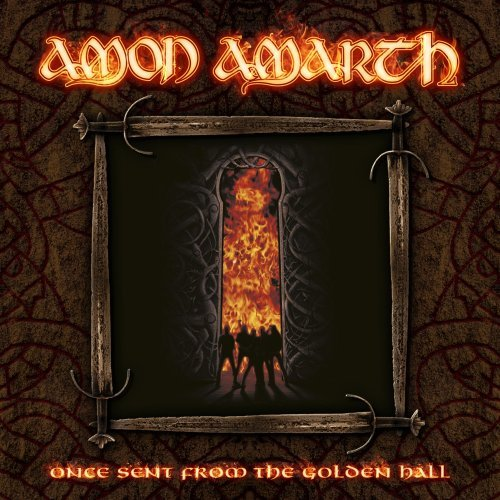Amon Amarth - Once Sent From The Golden Hall (2009)