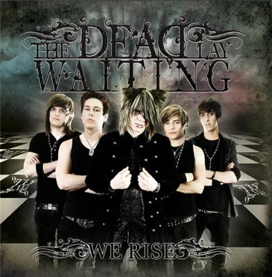 The Dead Lay Waiting - We Rise (2010)