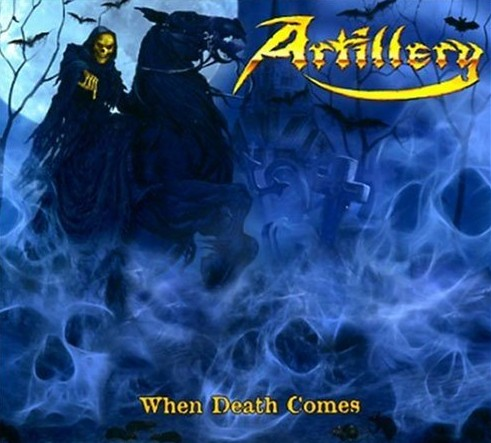 Artillery - When Death Comes (2009)