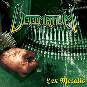 Ultimatum - Lex Metalis (2009)