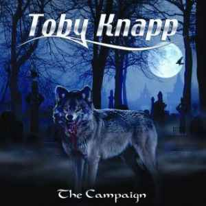 Toby Knapp - The Campaign (2010)