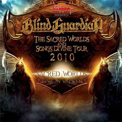 Blind Guardian - The Sacred Worlds And Songs Divine Tour (2010)