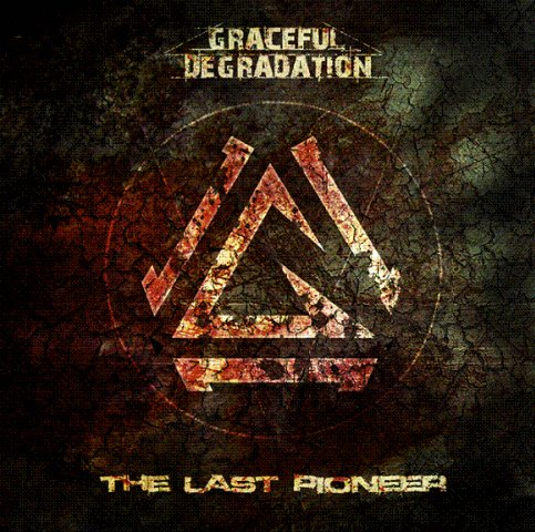 Graceful Degradation - The Last Pioneer (2010)