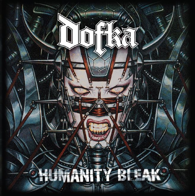 Dofka – Humanity Bleak (2010)