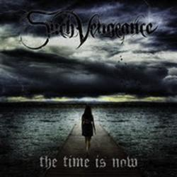 Such Vengeance - The Time Is Now (2010)